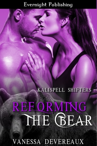 Reforming the Bear  by  Vanessa Devereaux