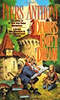 Demons Don't Dream (Xanth #16)
