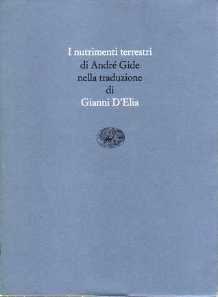 I nutrimenti terrestri  by  André Gide