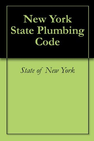 New York State Plumbing Code  by  State of New York