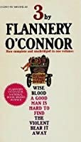 Three by Flannery O'Connor