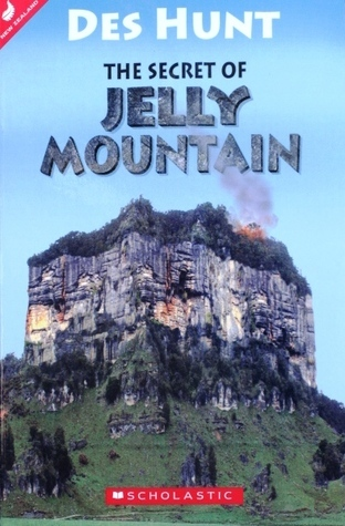The Secret of Jelly Mountain Des Hunt
