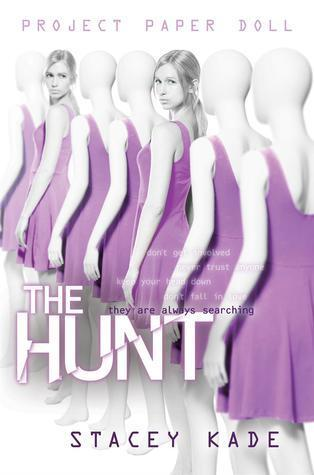 Project Paper Doll The Hunt Stacey Kade
