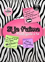 Si je t'aime prends garde à toi (French Edition)