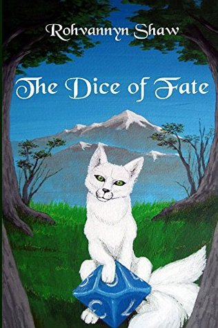 The Dice of Fate Rohvannyn Shaw