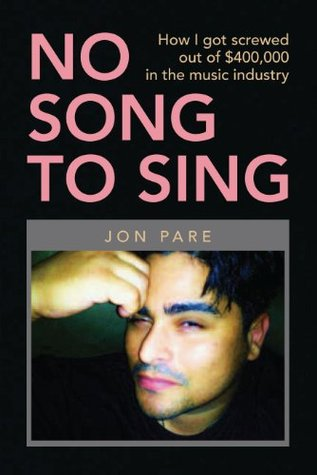 No Song to Sing  by  Jon Pare
