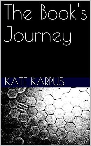 The Books Journey (The Book Keeper Series 2) Kate Karpus