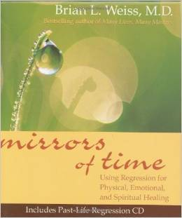 Mirrors of Time (Little Books and CDs)  by  Brian L. Weiss