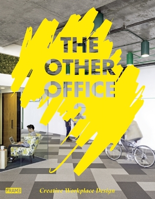 The Other Office 2: Creative Workplace Design Carmel McNamara
