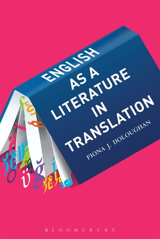 English as a Literature in Translation  by  Fiona J Doloughan
