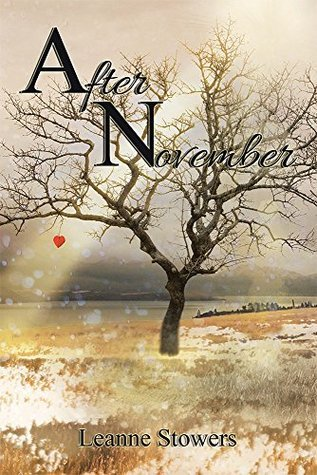 After November  by  Leanne Stowers