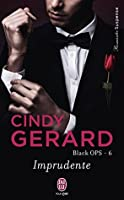 Black OPS - Tome 6 - Imprudente (J'ai lu Romantic Suspense)