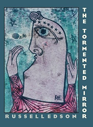 The Tormented Mirror (Pitt Poetry Series) Russell Edson