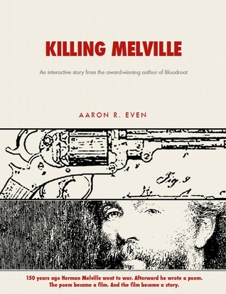 Killing Melville  by  Aaron Roy Even