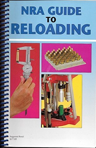 NRA Guide to Reloading  by  National Rifle Association
