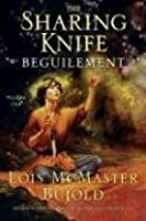 Beguilement (The Sharing Knife, #1)