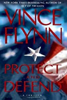 Protect and Defend (Mitch Rapp, #10)