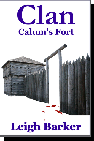 Episode 5: Calums Fort  by  Leigh Barker