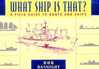 What Ship Is That?  by  Bobby L. Basnight
