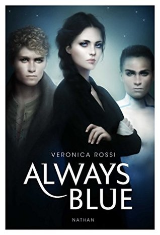 Always Blue  by  Veronica Rossi