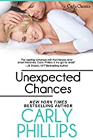 Unexpected Chances (Carly Classics Book 4)