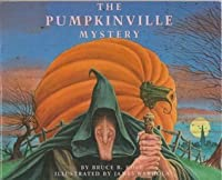 The Pumpkinville Mystery: Bruce Cole