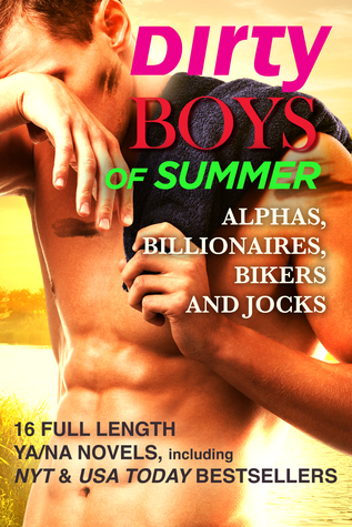 Dirty Boys of Summer: Alphas, Billionaires, Bikers, and Jocks  by  Gennifer Albin