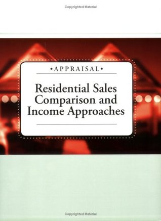Residential Sales Comparison and Income Approaches Hondros Learning