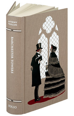 Barchester Towers – Folio Society Edition  by  Anthony Trollope