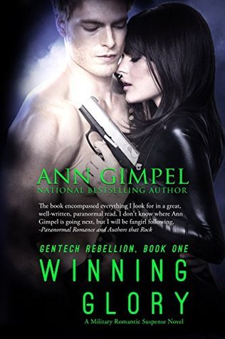 Winning Glory: Military Romantic Suspense (GenTech Rebellion Book 1)  by  Ann Gimpel