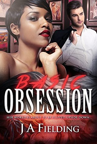 Basic Obsession J.A. Fielding