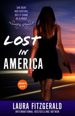 Lost In America (Book One, Episodes 1-3)  by  Laura Fitzgerald