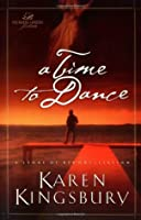 A Time to Dance (Women of Faith Fiction #1) (A Time to Dance Series #1)