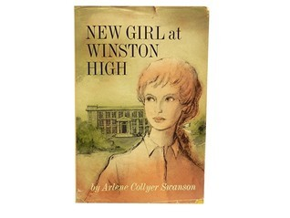New Girl at Winston High Arlene Collyer Swanson