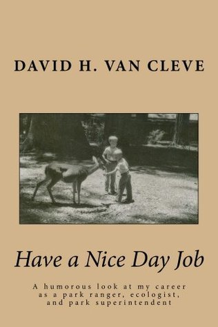 Have a Nice Day Job!  by  David Van Cleve