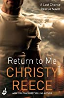 Return to Me (Last Chance Rescue, #2)