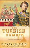 The Turkish Gambit