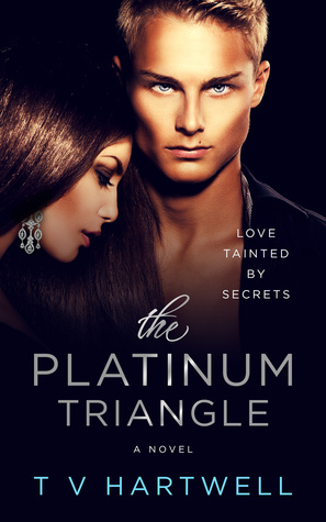 The Platinum Triangle (The Platinum Series #1)  by  T.V. Hartwell