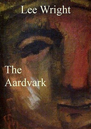 The Aardvark  by  Lee Wright