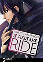 Maximum Ride: The Manga, Vol. 2 (Maximum Ride: The Manga Serial)