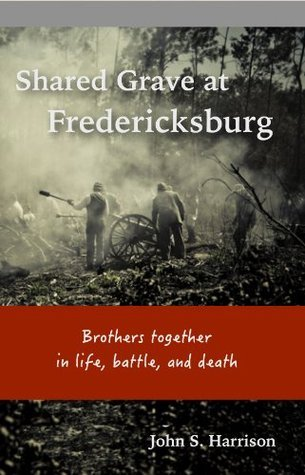 Shared Grave at Fredericksburg  by  John S. Harrison