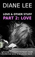 Love Stuff (Love & Other Stuff, #2) Diane Lee