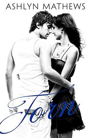 Torn (Dare You Book 2) Ashlyn Mathews
