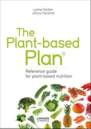 The plant-based plan  by  Lynne Garton