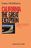 California: The Great Exception