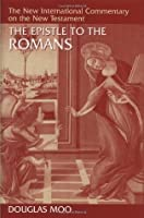 The Epistle to the Romans (New International Commentary on the New Testament)
