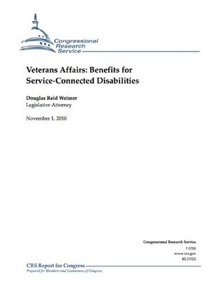 Veterans Affairs: Benefits for Service-Connected Disabilities  by  Douglas Reid Weimer