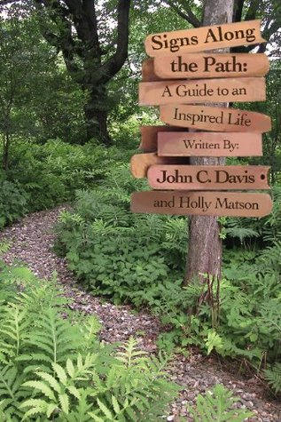 Signs Along The Path  by  Holly Matson