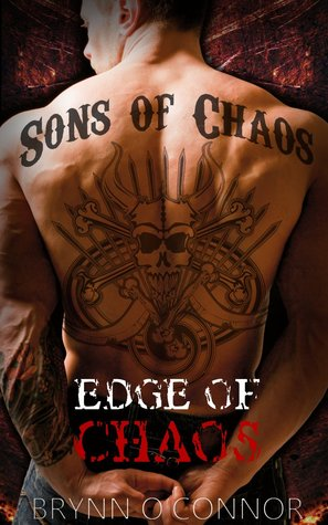 Edge of Chaos (Sons of Chaos MC #1)  by  Brynn OConnor