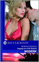 Stepping Out of the Shadows (Mills and Boon Modern)
